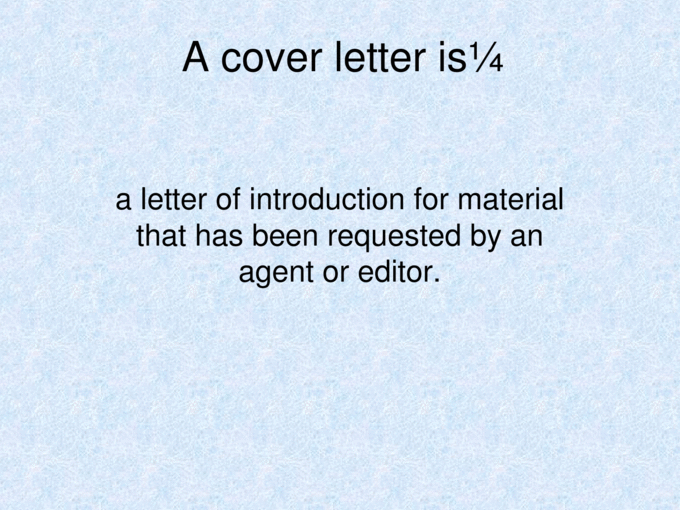 How To Write A Query Letter Cover Letter And A Book Proposal Ppt Powerpoint